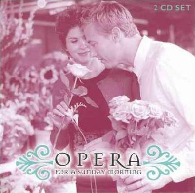 Various - Opera for a Sunday Morning