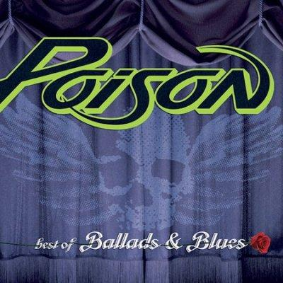 Poison - Best of Ballads & Blues