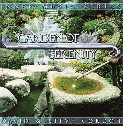 Steve & David Gordon - Garden of Serenity