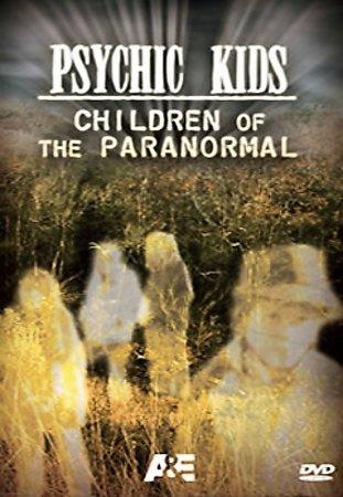 Psychic Kids: Children Of The Paranormal (DVD)