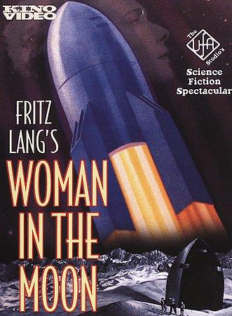 Fritz Lang - Woman in the Moon (Not Rated)