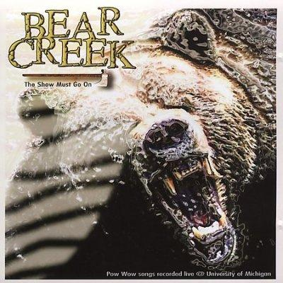 Bear Creek - The Show Must Go On