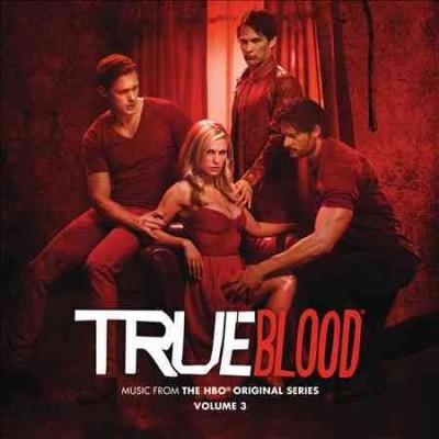 Various - True Blood: Music From The HBO Original Series Volume 3 (OST)