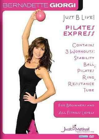 Just B Live: Pilates Express: Stability Ball, Ring, Resistance Tube (DVD)