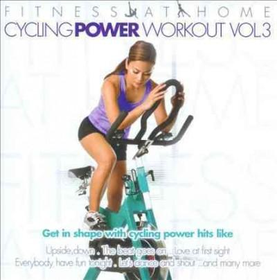Various - Fitness at Home: Cycling Power Workout Vol. 3