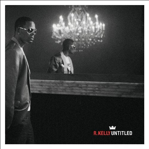 R. Kelly - Untitled (Parental Advisory)