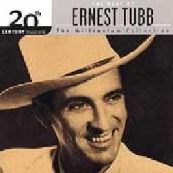 Ernest Tubb - 20th Century Masters- The Millennium Collection: The Best of Ernest Tubb