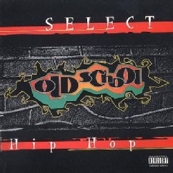 Various - Select Old School Hip Hop