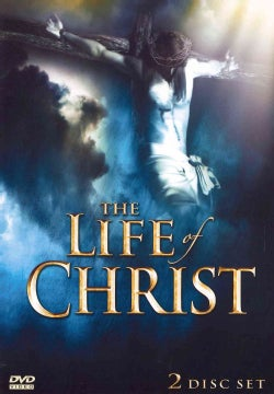 The Life Of Christ (DVD)