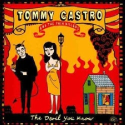 Tommy & The Painkillers Castro - The Devil You Know
