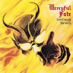 Mercyful Fate - Don't Break The Oath/Return Of The Vampire