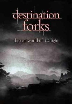 Destination Forks: The Real World Of Twilight (DVD)