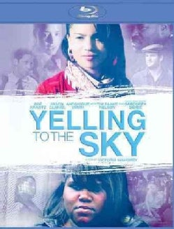 Yelling to the Sky (Blu-ray Disc)