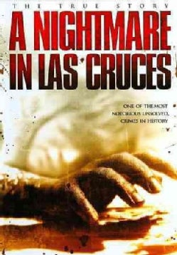 A Nightmare In Las Cruces (DVD)