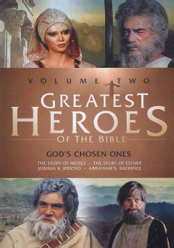 Greatest Heroes Of The Bible Vol. 2/God's Chosen Ones: The Story Of Moses/The Story Of Esther/Joshua & Jericho/Abraham'... (DVD)