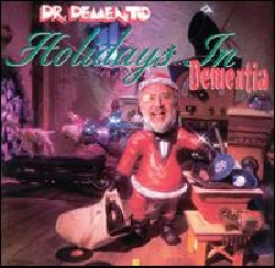Dr. Demento - Holidays in Dementia