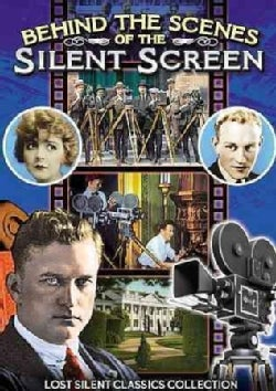 Behind The Scenes Of The Silent Screen: Tours Of The Thomas H. Ince And MGM Studios In The 1920's (DVD)