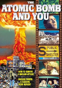 Atomic Bomb And You (DVD)