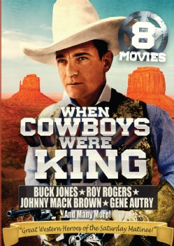 When Cowboys Were King: 8 Movie Collection (DVD)