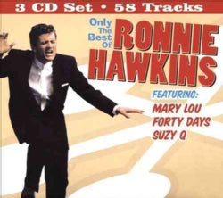 Ronnie Hawkins - Only The Best of Ronnie Hawkins