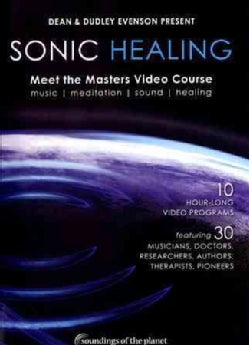 Sonic Healing: Meet the Masters Video Course (DVD)