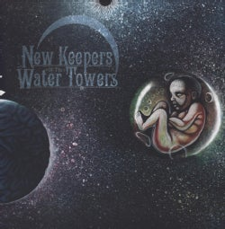 NEW KEEPERS OF THE WATER TOWER - COSMIC CHILD