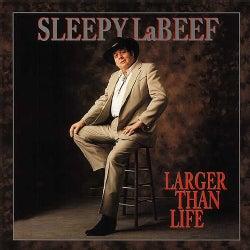 Sleepy La Beef - Larger Than Life