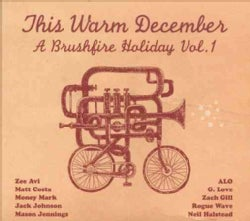 Various - This Warm December: Brushfire Holiday's Vol. 1