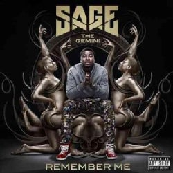 Sage The Gemini - Remember Me (Parental Advisory)