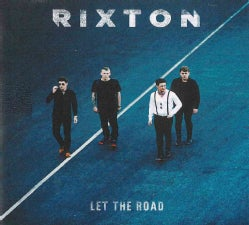 Rixton - Let The Road