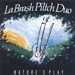 LABRASH PILTCH DUO - NATURES PLAY
