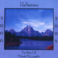 MICHELE MCLAUGHLIN - REFLECTIONS 2000-2005 THE BEST OF MICHELE MCLAUGHL
