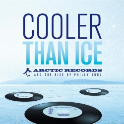 Various - Cooler Than Ice: Arctic Records And The Rise Of Philly Soul