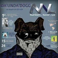 Da Unda Dogg - Numbers Never Lie (Parental Advisory)