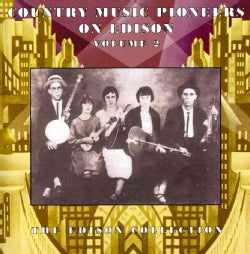 Various - Country Music Pioneers on Edison: Vol. 2