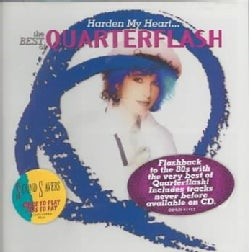 Quarterflash - Harden My Heart:Best of Quarterflash