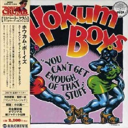 Hokum Boys - You Can't Get Enough Of That Stuff