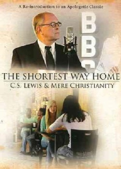 The Shortest Way Home: CS Lewis and Mere Christianity (DVD)