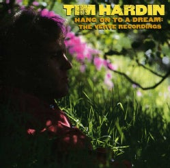 Tim Hardin - Hang on to a Dream: Verve Recordings
