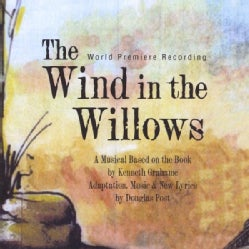 DOUGLAS POST - WIND IN THE WILLOWS (WORLD PREMIERE RECORDING)