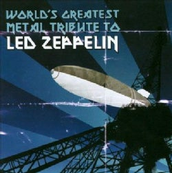 Various - World's Greatest Metal Tribute to Led Zeppelin