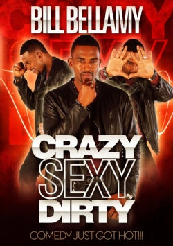 Bill Bellamy: Crazy Sexy Dirty (DVD)