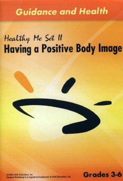 Healthy Me II: Having A Positive Body Image