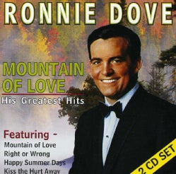 Ronnie Dove - Ronnie Dove: Mountain of Love: His Greatest Hits