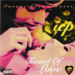 Insane Clown Posse - Tunnel of Love (Parental Advisory)