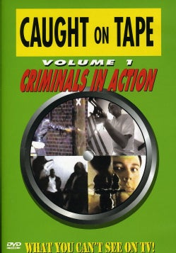 Caught On Tape-What You Can't See On Tv (DVD/Fs)