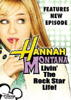 Hannah Montana: Livin' The Rock Star Life (DVD)