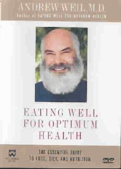 Eating Well For Optimum Health (DVD)