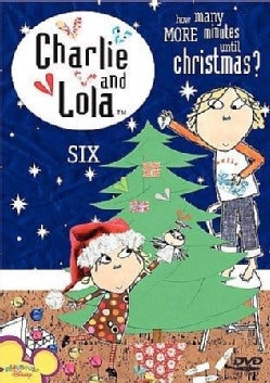 Charlie & Lola: Volume 6- How Many Minutes Until Christmas (DVD)