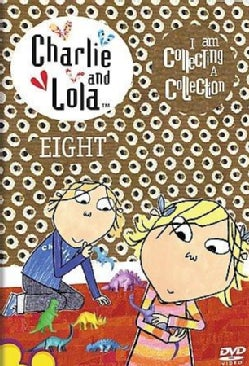 Charlie & Lola: Volume 8- I Am Collecting A Collection (DVD)